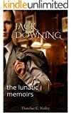 Jack Downing: The Lunatic Memoirs