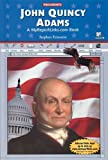 img - for John Quincy Adams (Presidents) book / textbook / text book