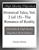img - for Historical Tales, Vol. 2 (of 15) - The Romance of Reality book / textbook / text book