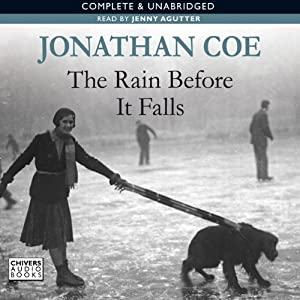 The Rain Before It Falls | [Jonathan Coe]