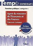 Image de Concours commun Agent du ministère de l'Economie et des Finances - L'essentiel en 41 fiches - Catégorie C