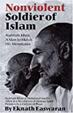 img - for Nonviolent Soldier of Islam: Badshah Khan: A Man to Match His Mountains [Paperback] [1999] (Author) Eknath Easwaran book / textbook / text book