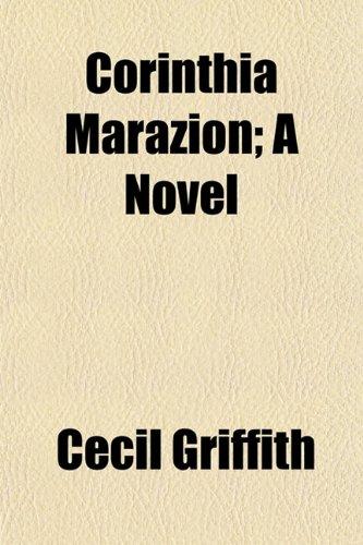 Corinthia Marazion; A Novel