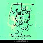 The Ministry of Special Cases: A Novel | Nathan Englander