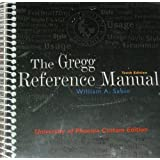Gregg Reference Manual (University of Phoenix 10th Custom Edition) ~ William A. Sabin