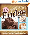 Ah, Fudge!: Tried and Tested Recipes...