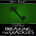 Breaking the Shackles: The Dragon's Hoard, Book 2 | Mell Eight