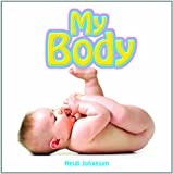 My Body (Getting to Know My World)