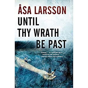 Until Thy Wrath Be Past Audiobook
