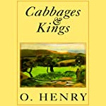 Cabbages and Kings | O. Henry