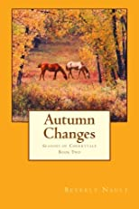 Autumn Changes: Book Two in the Seasons of Cherryvale (Volume 2)