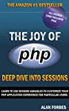 img - for The Joy of PHP: Deep Dive into Sessions book / textbook / text book