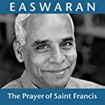 The Prayer of Saint Francis | Eknath Easwaran