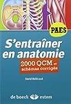 S'entra�ner en anatomie - 2000 QCM et...