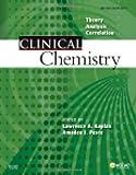 Clinical Chemistry: Theory, Analysis, Correlation, 5e