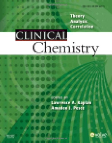 Clinical Chemistry: Theory, Analysis, Correlation, 5E