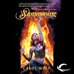 Summoning: Book One of the Moon Wolf Saga (       UNABRIDGED) by Carol Wolf Narrated by Elizabeth Evans