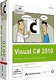 Visual C# 2010 - Inkl. WPF und O/R-Mapping mit dem ADO.NET Entity Framework. Mit Visual Studio 2010 Express Editions und Video-Lektionen auf DVD: ... Datenbanken (Programmer's Choice)