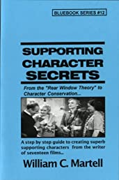 Supporting Character Secrets (Screenwriting Blue Books)
