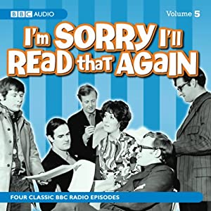 I'm Sorry I'll Read That Again: Volume Five Radio/TV Program