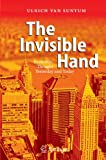 img - for The Invisible Hand: Economic Thought Yesterday and Today book / textbook / text book