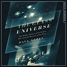 The Glass Universe Audiobook by Dava Sobel Narrated by Laurence Bouvard
