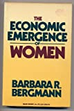 img - for The Economic Emergence of Women book / textbook / text book