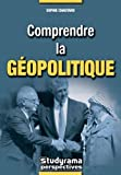 Comprendre la géopolitique