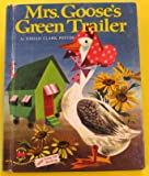 img - for Mrs. Goose's Green Trailer - Wonder Book number 633 book / textbook / text book