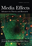 Media Effects: Advances in Theory and Research, 3rd Edition