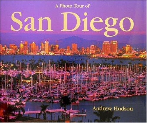 A Photo Tour Of San Diego (Photo Tour Books)
