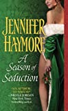Season for Seduction by Jennifer Haymore