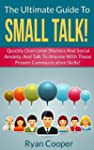 How To Make Small Talk: The Ultimate...