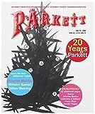 img - for Parkett No. 70 Christian Marclay, Wilhelm Sasnal, Gillian Wearing, Plus Franz West (The Parkett Series) book / textbook / text book