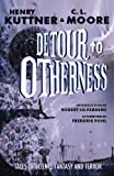 Detour to Otherness (1893887189) by Henry Kuttner