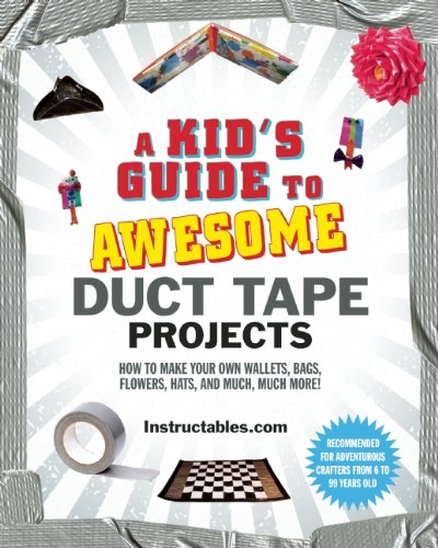 A Kid's Guide to Awesome Duct Tape Projects to Make Your Own!