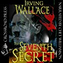 The Seventh Secret (Signet) (       UNABRIDGED) by Irving Wallace Narrated by Chet Williamson
