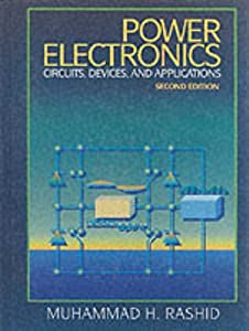 Power Electronics: Circuits, Devices, and Applications (2nd Edition) by Prentice Hall
