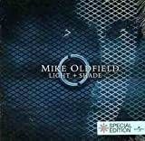 Light & Shade by MIKE OLDFIELD (2005-10-04)