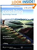 Coaching Psychology Manual (Point (Lippincott Williams & Wilkins))