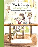 img - for Why Do I Have to Eat My Greens?: Big issues for little people about health and well-being (The Life and Soul Library) by Chris McCurry (2016-08-01) book / textbook / text book