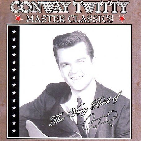 CONWAY TWITTY - Master Classics: The Very Best of Conway Twitty - Zortam Music