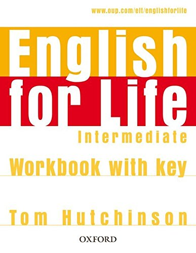English for Life Intermediate : Workbook With Answer Key
