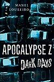 Dark Days (Apocalypse Z)