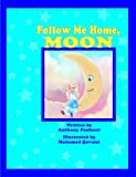 img - for Follow Me Home, Moon book / textbook / text book