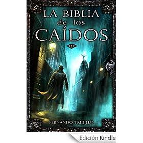 http://www.amazon.es/Biblia-Ca%C3%ADdos-Fernando-Trujillo-Sanz-ebook/dp/B004ZRF9VO/ref=zg_bs_827231031_f_1
