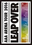 AAA ARENA TOUR 2016 - LEAP OVER -(通常盤)(スマプラ対応) [DVD]