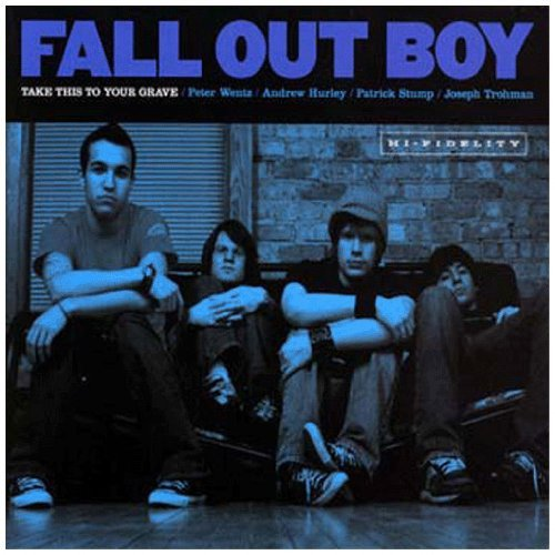Take This to Your Grave by Fall Out Boy (2004-03-08)