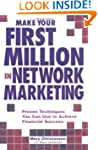 Make Your First Million In Network Ma...
