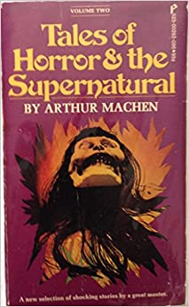 Tales Of Horror & The Supernatural  Volume Two, Machen, Arthur